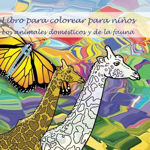 Libro para colorear para ninos: Los animales domesticos y de la fauna (Spanish Edition) [Ingmar Neumann] (Tapa Blanda)