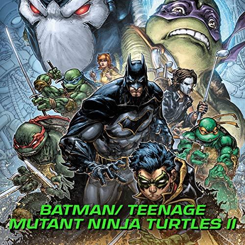 Batman/Teenage Mutant Ninja Turtles II (2017-2018)