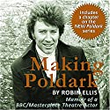 Making Poldark Audiobook by Robin Ellis Narrated by Robin Ellis