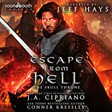 Escape from Hell: A LITRPG Adventure: Kingdom of Heaven, Book 2 Audiobook by J.A. Cipriano, Conner Kressley Narrated by Jeff Hays, Soundbooth Theater