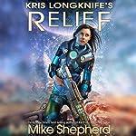 Kris Longknife's Relief: Admiral Santiago, Book 2 | Mike Shepherd