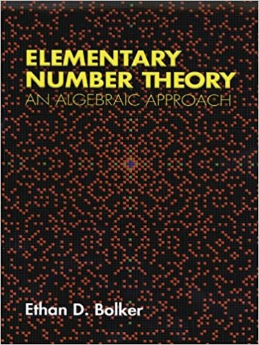 Ilmainen ebook-lataus kannettavaan tietokoneeseen Elementary Number Theory: An Algebraic Approach (Dover Books on Mathematics) Suomeksi PDF FB2 iBook by Ethan D. Bolker B00A73IMB4