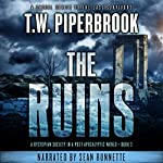 The Ruins, Book 3 | T.W. Piperbrook