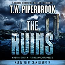 The Ruins, Book 3 Audiobook by T.W. Piperbrook Narrated by Sean Runnette