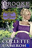Brooke: Wagers Gone Awry (Conundrums of the Misses Culpepper Regency Romance Book 1)