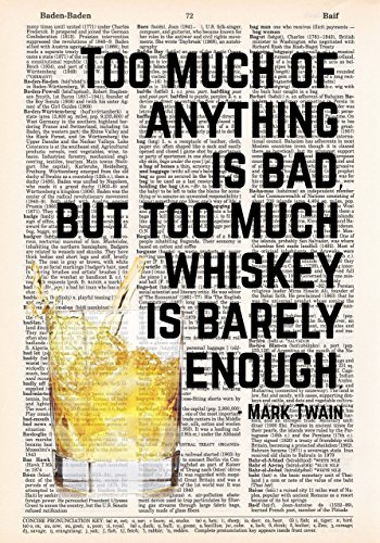 [Whiskey is Barely Enough - Mark Twain Quote - Dictionary Page Print - 8x11 - UNFRAMED] (Jack Daniels Barrel)