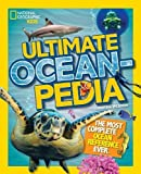 img - for Ultimate Oceanpedia: The Most Complete Ocean Reference Ever (National Geographic Kids) book / textbook / text book