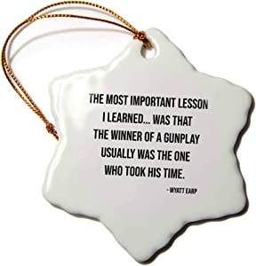 3dRose The Most Important Lesson I Learned. Wyatt EARP Quote - Ornaments (ORN_336597_1)