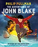 The Adventures Of John Blake: Mystery Of The Ghost Ship (Turtleback School & Library Binding Edition)