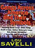 Gangs Across America and Their Symbols, Savelli, Lou, 1889031968