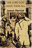 The Lord God Made Them All, Herriot, James, 0816152152