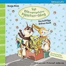 Das knifflige Kröten-Duell (Die supergeheime Pfötchen-Gäng 4) Hörbuch von Katja Alves Gesprochen von: Christoph Jablonka
