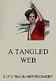 A Tangled Web (English Edition)