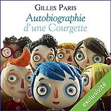 Autobiographie d'une Courgette | Livre audio Auteur(s) : Gilles Paris Narrateur(s) : Ronan Ducolomb