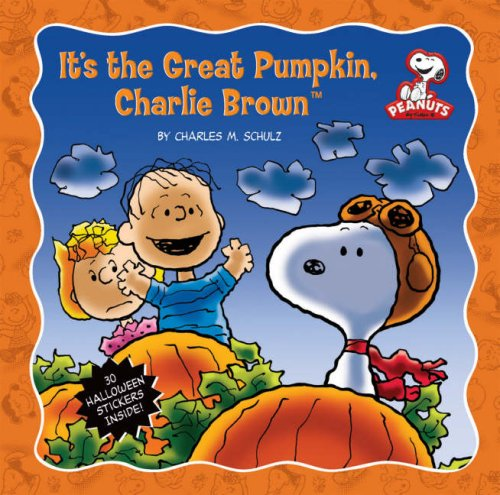 It's the Great Pumpkin, Charlie Brown (Peanuts (Running Press))