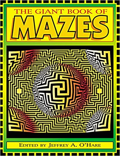 Giant Book Of Mazes, The: Jeffrey A. O'Hare: 9781563976759: Amazon ...