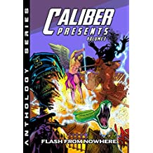 Caliber Presents - Volume 3: Flash from Nowhere