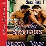 Shelby's Saviors: Slick Rock 7   Becca Van