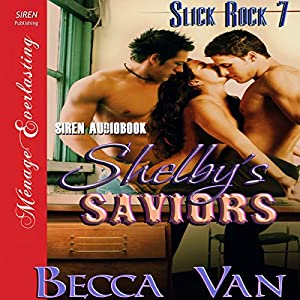 Shelby's Saviors Audiobook