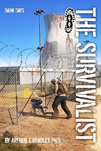Dark Days (The Survivalist Book 8) by [Bradley, Arthur]