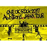 "LIVE Blu-ray 「ONE OK ROCK 2017 ""Ambitions"" JAPAN TOUR」"