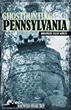 img - for Ghosthunting Pennsylvania (America's Haunted Road Trip) book / textbook / text book
