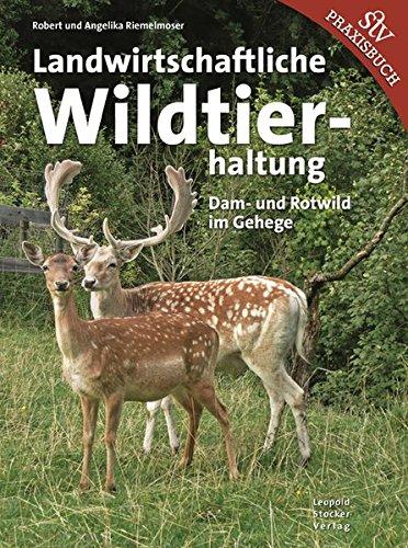 Landwirtschaftliche Wildtierhaltung: Dam- & Rotwild im Gehege