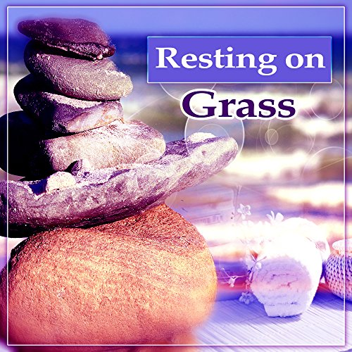 Resting on Grass - Fresh Power, Around Water, Home Wellness, Breathing, Spa at Home, Oriental Spices (Spice Spa)