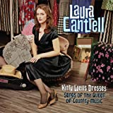 NEW Laura Cantrell - Kitty Wells Dresses: Songs Of