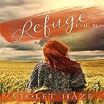 Refuge: A Novella | Violet Haze