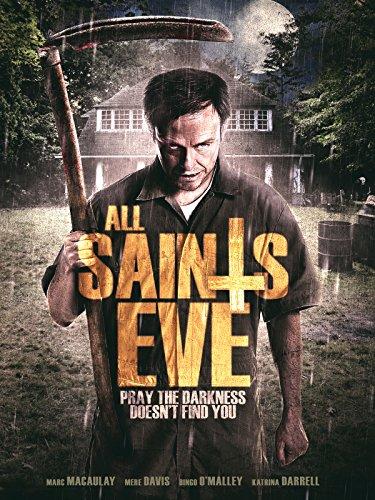 All Saint's Eve (All Halloween Eve Movie)