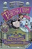 Tabitha Crum. Das Geheimnis von Hollingsworth Hall (Kinderliteratur)