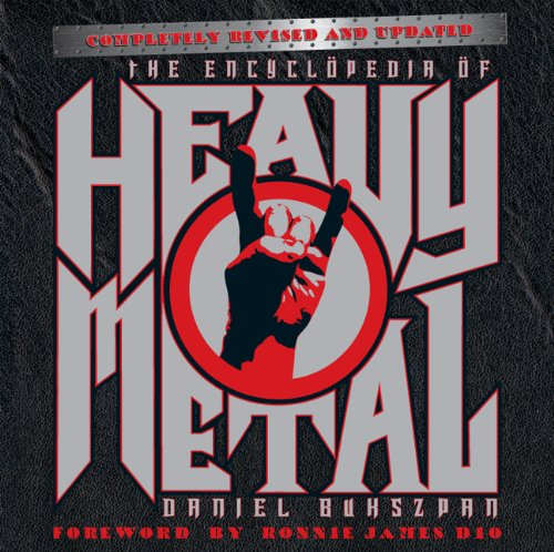 The Encyclopedia of Heavy Metal: Completely Revised and Updated -