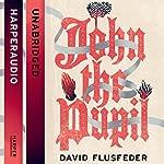 John the Pupil | David Flusfeder