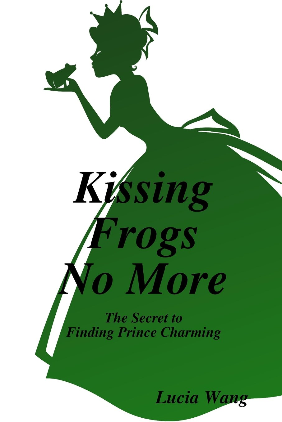 Kissing Frogs No More ebook