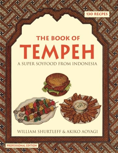 The Book of Tempeh: Professional Edition ()