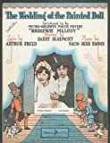 The Wedding of the Painted Doll sheet music 1929