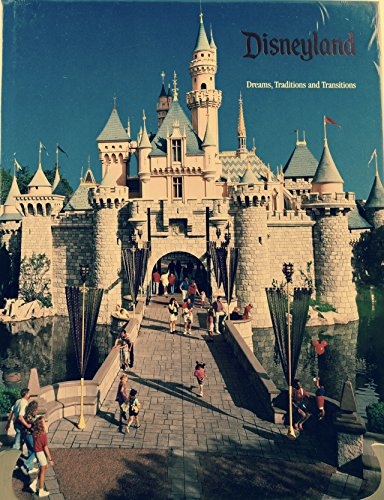 (Disneyland : Dreams, Traditions and Transitions)