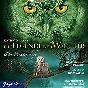 Die Wanderschaft (Die Legende der Wächter 2)   Kathryn Lasky