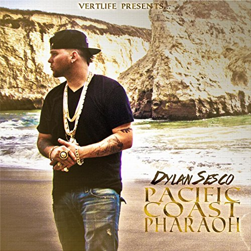 Pacific Coast Pharaoh [Explicit]