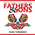 Fathers and Sons Audiobook by Ivan Turgenev Narrated by Anthony Heald