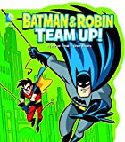Batman and Robin Team Up!, Donald B. Lemke, 1479516899