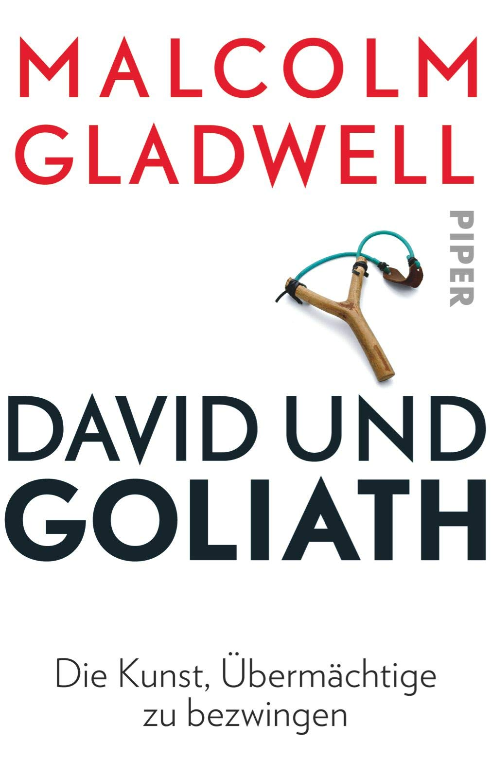 David Und Goliath  Die Kunst Übermächtige Zu Bezwingen