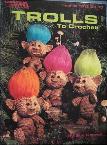 Trolls To Crochet Leisure Arts Craft Leaflet Sue Penrod Amazon Unique Trolls Crochet Pattern