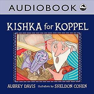Kishka for Koppel Audiobook