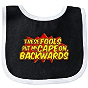 Inktastic - these fools put my Cape On Backwards red Baby Bib Black/White