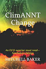 ClimANNT Change (ADAPTABLE NEONATURE TECHNOLOGY SERIES) Paperback