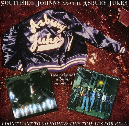 Southside Johnny - I Don\'t Want to Go Home / This Time It\'s for Real (CD)
