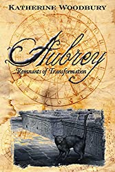 Aubrey: Remnants of Transformation (Roesia Book 1)
