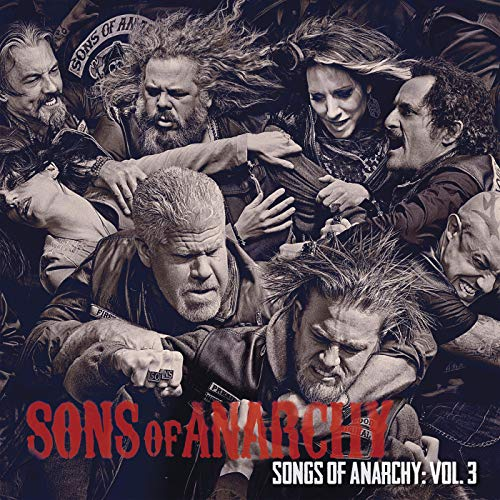 Songs of Anarchy: Vol. 3 (Music from Sons of Anarchy) (Music Sons Of Anarchy)